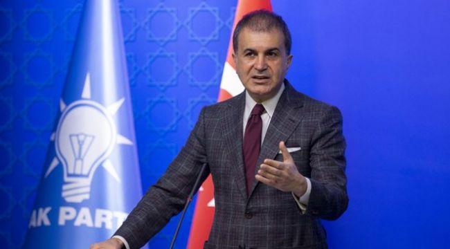 AK Parti sözcüsü Ömer Çelik: Filistin'in meşru taleplerinin hiçe sayıldığı bir işgal planı yapılmıştır