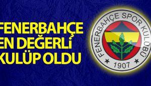 Fenerbahçe, en değerli kulüp oldu