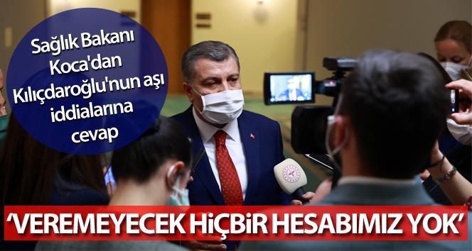 Sağlık Bakanı Koca'dan Kılıçdaroğlu'nun aşı iddialarına cevap