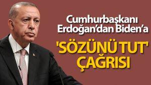 Cumhurbaşkanı Erdoğan'dan Biden'a 'Sözünü tut' çağrısı