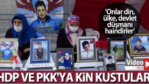 Evlat nöbetindeki aileler HDP ve PKK'ya kin kustu: