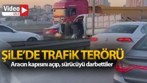 Şile'de trafik terörü: Aracın kapısını açıp, sürücüyü darbettiler
