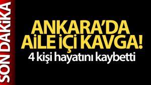 Ankara'nın Mamak ilçesinde aile içi kavga: 4 kişi hayatını kaybetti